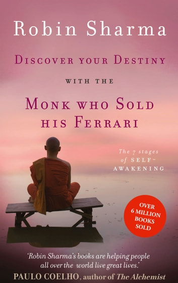 Discover Your Destiny With The Monk Who Sold His Ferrari The 7
