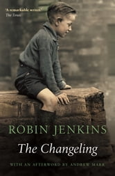 The Changeling ebook by Robin Jenkins,Andrew Marr