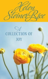 A Collection of Joy ebook by Helen Steiner Rice