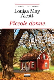 Piccole donne - Ediz. integrale ebook by Kobo.Web.Store.Products.Fields.ContributorFieldViewModel
