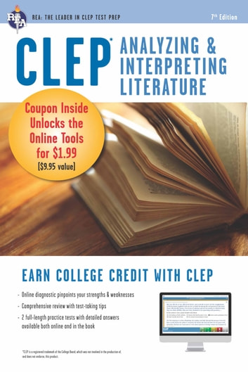 CLEP Analyzing & Interpreting Literature Book + Online ebook by Editors of REA