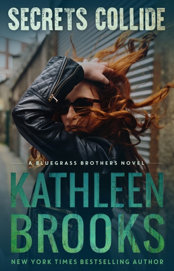 Secrets Collide ebook by Kathleen Brooks
