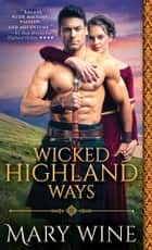 Wicked Highland Ways ebook by Mary Wine