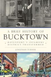 A Brief History of Bucktown: Davenport\