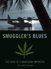 Smugglers Blues ebook by Jay Carter Brown