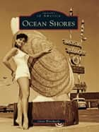 Ocean Shores ebook by Gene Woodwick