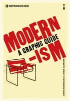 Introducing Modernism - A Graphic Guide ebook by Chris Rodrigues, Chris Garratt
