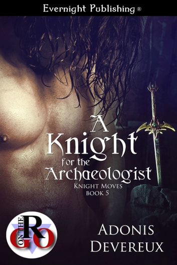 A Knight for the Archaeologist ebook by Adonis Devereux
