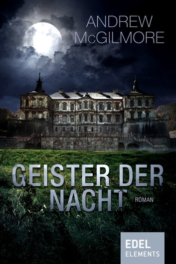 Geister der Nacht ebook by Andrew McGilmore