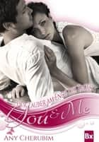 YOU & ME - Der Zauber am Ende des Tages - Band 2 ebook by Any Cherubim