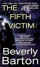 The Fifth Victim ebook by Beverly Barton