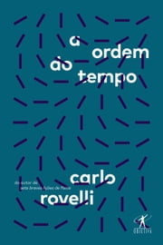 A ordem do tempo ebook by Carlo Rovelli, Silvana Cobucci