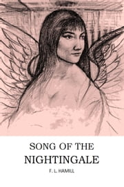 Song of the Nightingale ebook by F.L. Hamill
