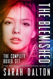 The Blemished Series: Complete Boxed Set ebook by Sarah Dalton