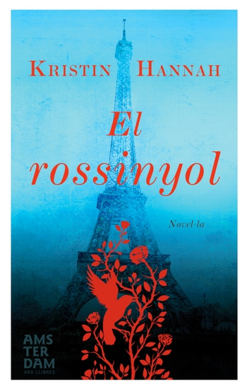 El rossinyol ebook by Kristin Hannah
