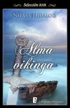 Alma vikinga ebooks by Nieves Hidalgo