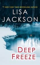 Deep Freeze ebook by Lisa Jackson