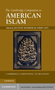 The Cambridge Companion to American Islam ebook by Juliane Hammer,Omid Safi