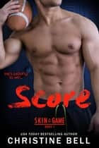 Score ebooks by Christine Bell