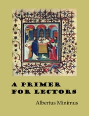A Primer for Lectors ebook by Albertus Minimus