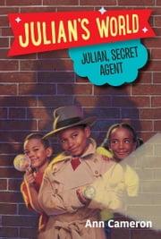 Julian, Secret Agent ebook by Ann Cameron, Diane Worfolk Allison