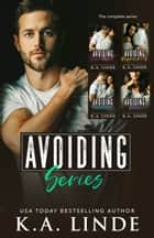 The Avoiding Series Boxset ebook by K.A. Linde