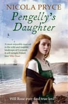 Pengelly's Daughter ebook by Nicola Pryce