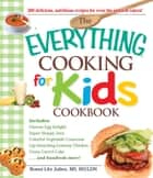 The Everything Cooking for Kids Cookbook ebook by Ronni Litz Julien