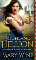 Highland Hellion ebook by Mary Wine