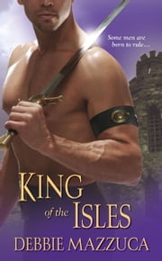King of the Isles ebook by Debbie Mazzuca