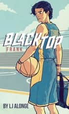 Frank #3 ebook by LJ Alonge, Raul Allen