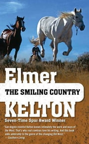 The Smiling Country ebook by Elmer Kelton