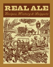 Real Ale - Recipes, History, Snippets ebook by Bill Laws