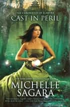 Cast in Peril ebook by Michelle Sagara