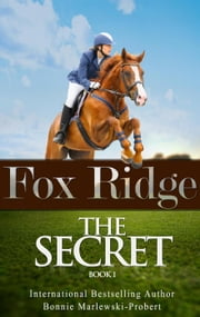 Fox Ridge, The Secret, Book 1