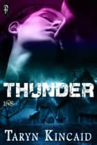 Thunder ebook by Taryn Kincaid