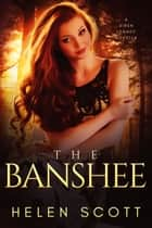 The Banshee ebook by Helen Scott