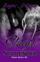 Stacy's Surrender ebook by Rayne O'Gara
