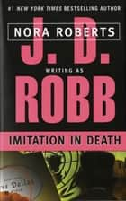 Imitation In Death ebook by J. D. Robb