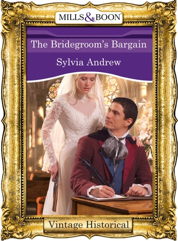 The Bridegroom's Bargain (Mills & Boon Historical) ebook by Sylvia Andrew