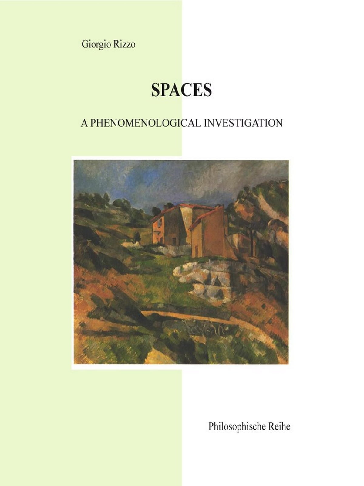 Spaces a phenomenological investigation ebook by giorgio rizzo spaces a phenomenological investigation ebook by giorgio rizzo 9781847900524 rakuten kobo fandeluxe Gallery