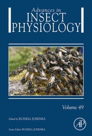 Advances in Insect Physiology ebook by Russell Jurenka