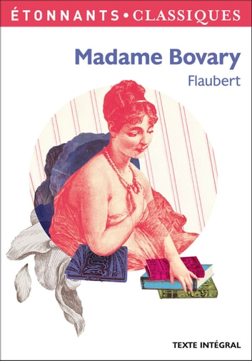 Madame Bovary ebook by Gustave Flaubert,Anne Princen