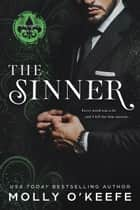 The Sinner (Notorious Book 1) ebook by