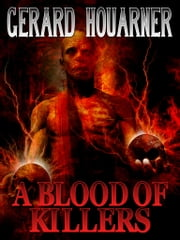 A Blood of Killers ebook by Gerard Houarner