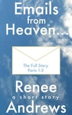 Emails from Heaven ebook by Renee Andrews