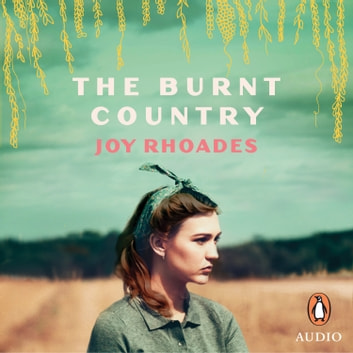 The Burnt Country audiobook by Joy Rhoades