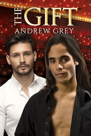 The Gift ebook by Andrew Grey