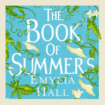 The Book of Summers - The Richard and Judy Bestseller audiobook by Emylia Hall
