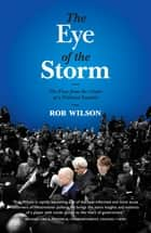 The Eye of the Storm ebook by Rob Wilson